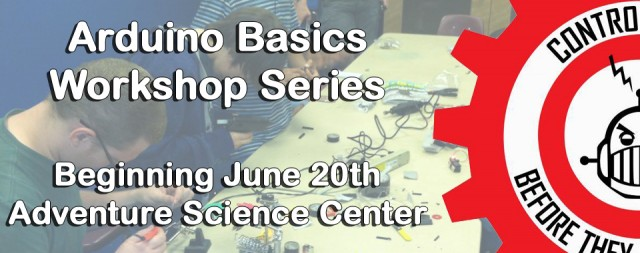 Arduino Basics Workshop Series and Optional Kit Available